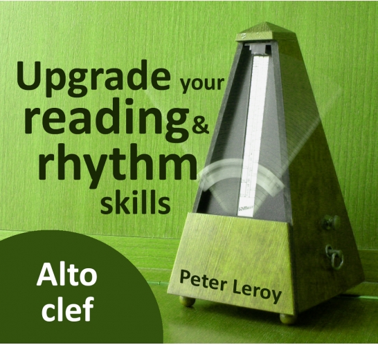 Upgrade your Rhythm & Reading Skills (Alto clef)