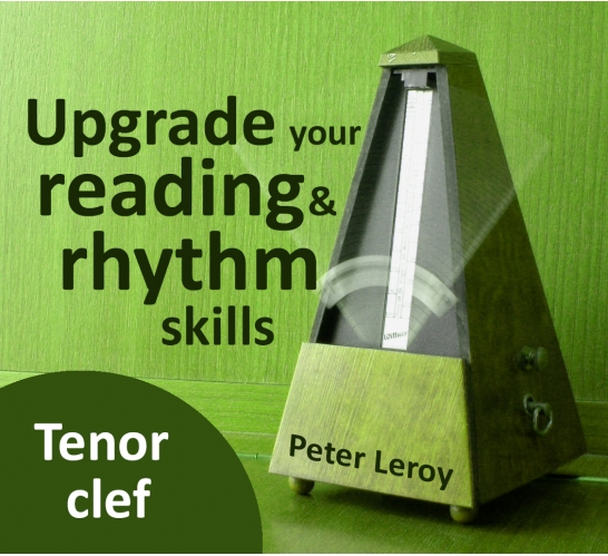 Upgrade your Rhythm & Reading Skills (Tenor clef)