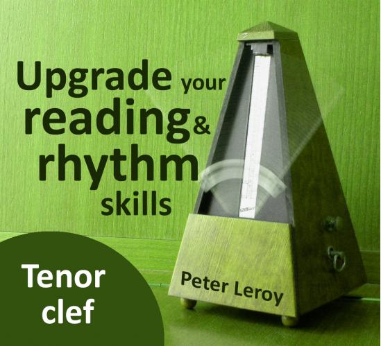 Upgrade your Rhythm & Reading Skills (Tenor clef)