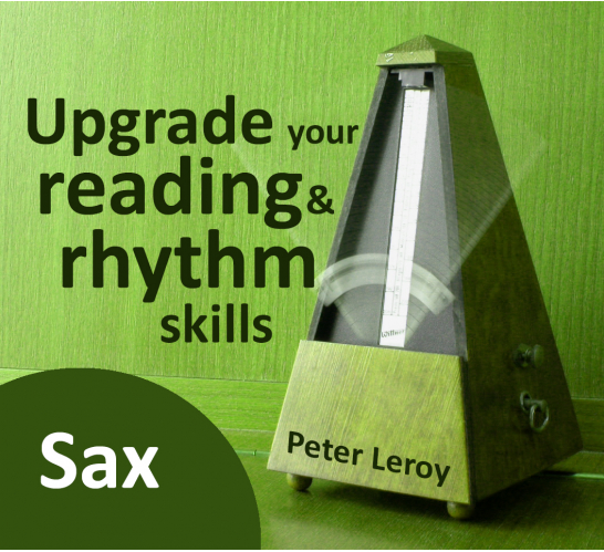 Upgrade your Rhythm & Reading Skills (Saxophone T.C.)